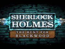 Sherlock Holmes The Hunt For Blackwood Slot - Photo